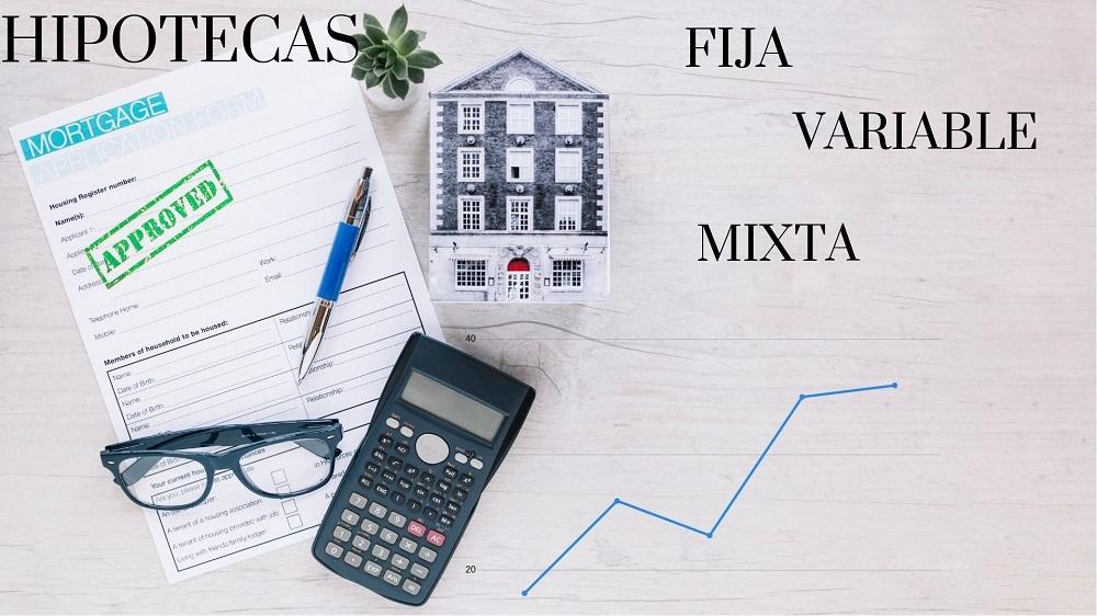 Diferentes tipos de hipotecas y características